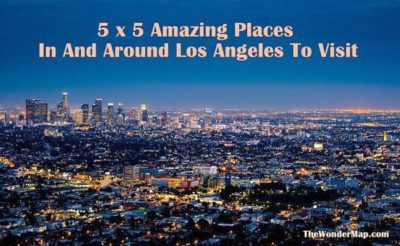 Most Amazing Places In Los Angeles To Visit