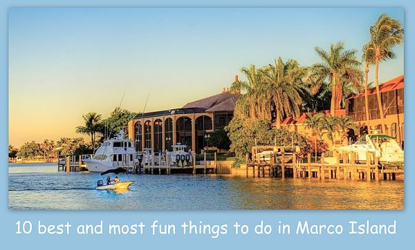 Things To Do In Marco Island - Fun Attractions and Activities