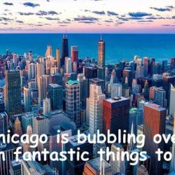 Chicago Sightseeing - Best Attractions, Tours and Places to Eat