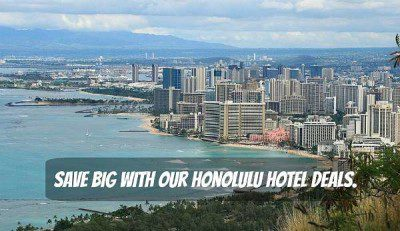 Find the best Honolulu hotel deals Hawaii