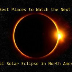 Best Places to Watch the Next Total Solar Eclipse in North America