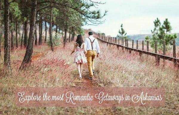 Romantic getaways in Arkansas