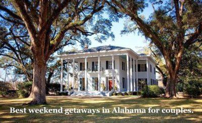 weekend getaways in Alabama for couples